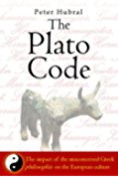 The Plato Code: The impact of the misconceived Greek philosophía on the European culture