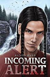Incoming Alert (The Chronicle of IF. Book 1)