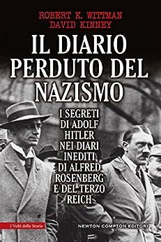 David Kinney - Il diario perduto del nazismo (eNewton Saggistica)