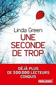 Une seconde de trop par Linda Green
