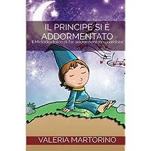Il principe si è addormentato: Il Metodo dolce di far addormentare i bambini