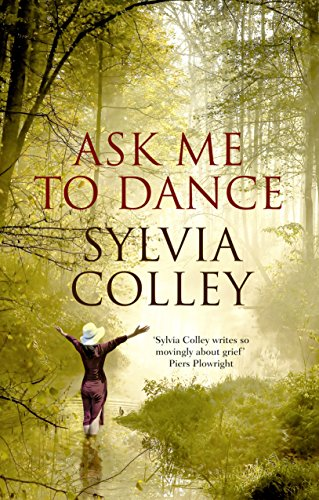 Ask Me to Dance by [Colley, Sylvia]