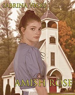 Amish Rose by [Vicks, Sabrina]