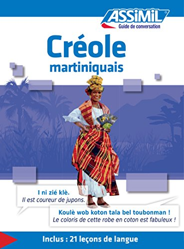 Créole martiniquais - Guide de conversation (Guide de conversation Assimil)