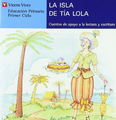 La Isla De La Tia Lola (serie Azul): 2 (Cuentos de Apoyo. serie Azul) - 9788431648701 por Ana Fernandez Buñuel