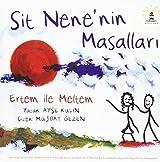 Sit Nene'nin Masallari : Ertem ile Meltem