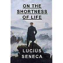 On the Shortness of Life (English Edition)