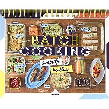 Batch cooking simplifié : Simplifié & healthy