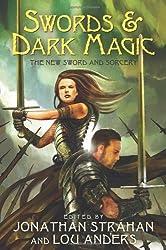 By Strahan, Jonathan [ [ Swords & Dark Magic: The New Sword and Sorcery ] ] Jun-2010[ Paperback ]
