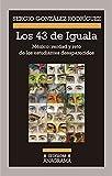 Los 43 de Iguala / The 43 of Iguala: Mexico: Verdad Y Reto De Los Estudiantes Desaparecidos