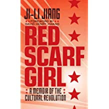 Red Scarf Girl: A Memoir of the Cultural Revolution (English Edition)