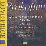 Sonata per violino e piano n.1 op 80 (1938) Sonata per violino e piano n.2 op 94a (1944) in RE Amore delle tre melarance op 33 (1919) (marcia) tr