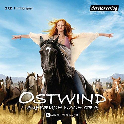 Ostwind – Aufbruch nach Ora: Das Filmhörspiel (Ostwind – Die Filmhörspiele, Band 3)