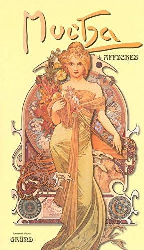 Alphonse Mucha : Affiches par Sarah Mucha
