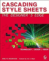 Cascading Style Sheets: The Designer's Edge by Molly E. Holzschlag (2003-03-11)