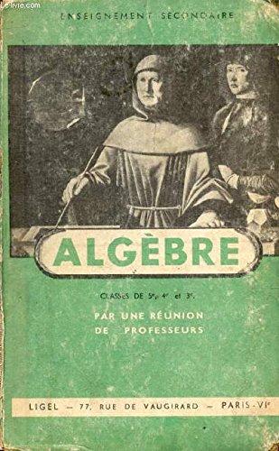 ALGEBRE, CLASSES DE 5e, 4e ET 3e, ENSEIGNEMENT SECONDAIRE LONG