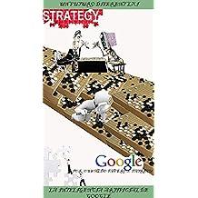La Inteligencia Artificial de Google (Un Futuro Diferente nº 21) (Spanish Edition)