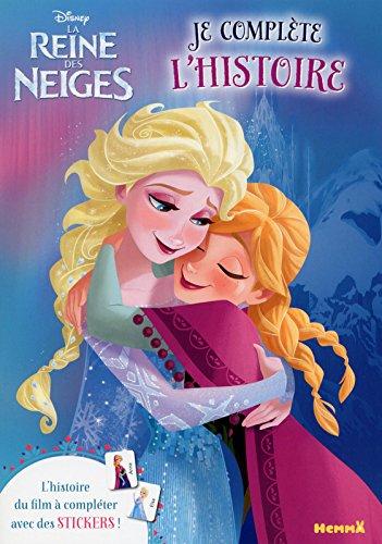 Disney - La Reine des Neiges - Je complète l'histoire