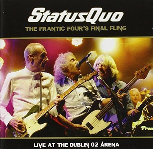 Status Quo: The Frantic Four's Final Fling-Live At The Dublin O2 Arena (Doppel-CD) (Audio CD)
