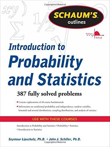 Schaum's Outline of Introduction to Probability and Statistics (Schaum's Outline Series) by Lipschutz, Seymour, Schiller, John J. (2011) Paperback