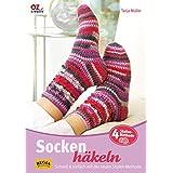 Socken häkeln: Schnell & einfach mit der neuen Stufen-Methode