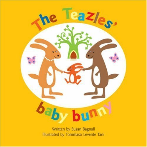 The Teazles' Baby Bunny by Susan Bagnall (2008) Paperback