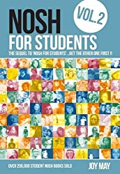 NOSH for Students: Volume 2: The Sequel to 'NOSH for Students'...Get the Other One First!