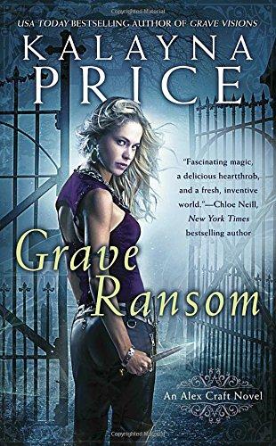 Grave Ransom (Alex Craft Novels)