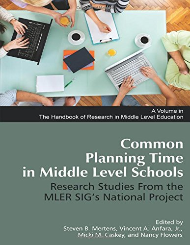 common-planning-time-in-middle-level-schools-research-studies-from-the-mler-sigs-national-project