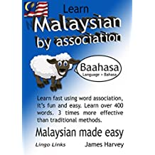 Learn Malaysian by Association - Lingo Links: The easy playful way to learn a new language. (English Edition)