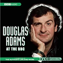 Douglas Adams at the BBC: A Celebration of the Author's Life and Work (Radio Collection)