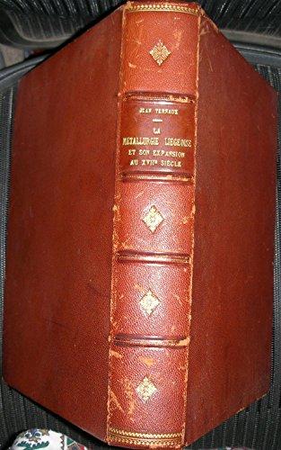 La métallurgie liégeoise et son expansion au XVIIe siècle