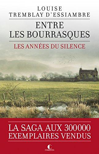 Entre les bourrasques : Les années du silence, tome 3