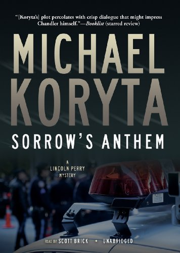 Sorrow's Anthem (Lincoln Perry Mysteries)