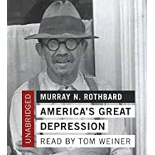 America's Great Depression by Murray N. Rothbard (2012-08-01)