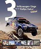 3 Volkswagen-Siege bei der Rallye Dakar
