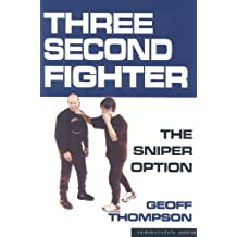 Three Second Fighter: Sniper Option