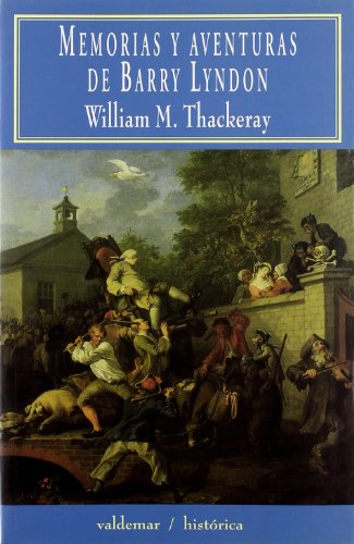 Memorias y aventuras de Barry Lyndon (Histórica) por William Makepeace Thackeray