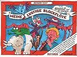 Meine lustige Blockflöte - Band 1 (Barocke Griffweise): Flötenschule für Vorschulkinder und den Schulbeginn