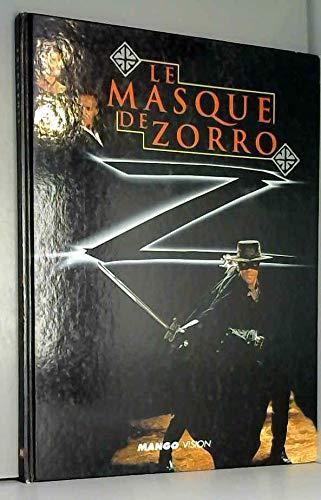 Le Masque de Zorro par Valérie Videau