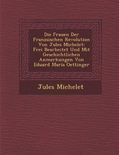 Die Frauen Der Franz Sischen Revolution Von Jules Michelet