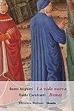 La vida nueva /Rimas (Biblioteca Medieval)