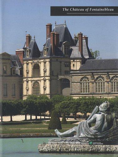 The Chteau of Fontainebleau : Edition en anglais