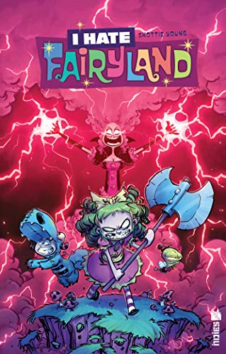 I hate Fairyland, Tome 4