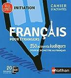 Français pour étrangers Cahier d'activités - initiation...