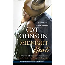 Midnight Heat (Midnight Cowboys) by Cat Johnson (2016-02-23)