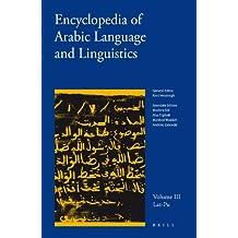 3: Encyclopedia of Arabic Language and Linguistics: v. 3