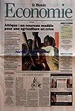 Telecharger Livres MONDE ECONOMIE LE No 19277 du 16 01 2007 DOSSIER AFRIQUE UN NOUVEAU MODELE POUR UNE AGRICULTURE EN CRISE EMPLOI PARCOURS SPECIAL INGENIEURS SUSCITER DES VOCATIONS DE CHERCHEURS LA VIE AU TRAVAIL LA DELEGATION DE POUVOIR UN OUTIL DELICAT A MANIER ANNONCES DIRIGEANTS FINANCE ADMINISTRATION JURIDIQUE RH BANQUE ASSURANCE CONSEIL AUDIT MARKETING COMMERCIAL COMMUNICATION SANTE INDUSTRIES ET TECHNOLOGIES CARRIERES INTERNATIONALES (PDF,EPUB,MOBI) gratuits en Francaise