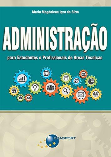 Epub Gratis Administração para Estudantes e Profissionais de Áreas Técnicas