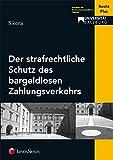 Der strafrechtliche Schutz des bargeldlosen Zahlungsverkehrs (Schriftenreihe RechtPlus Universität Salzburg)